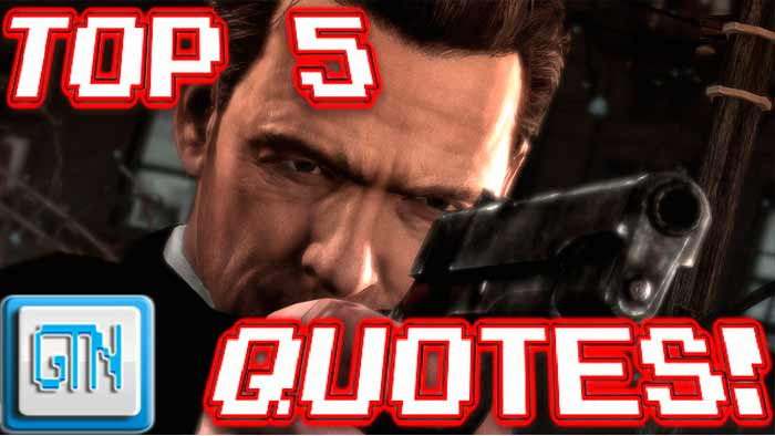 Max payne 3 Top 5 Quotes